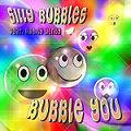 Bubble you